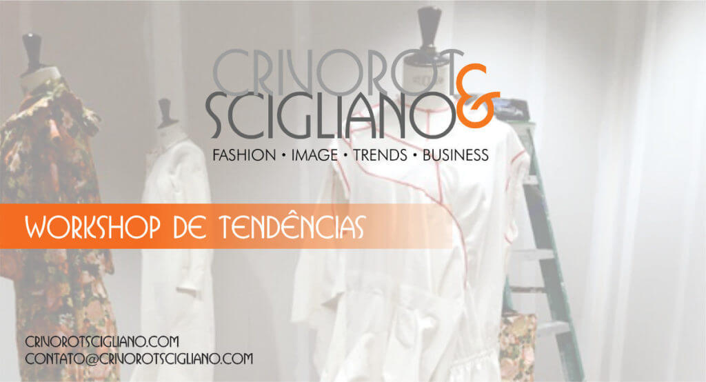 Workshop Tendências em São Paulo - Crivorot Scigliano